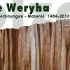 Ausstellung: Jan de Weryha ab 28.08.2010